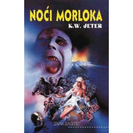 K.W. Jeter - NOĆ MORLOKA