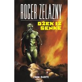 Roger Zelazny - DŽEK IZ SENKE