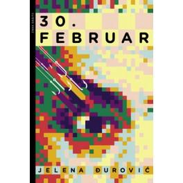 Jelena Đurović - 30. FEBRUAR