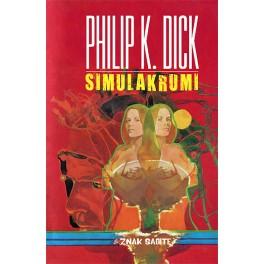 Philip K. Dick - SIMULAKRUMI