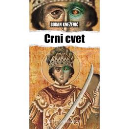 Boban Knežević - CRNI CVET