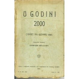 Edward Bellamy - U GODINI 2000