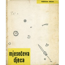 Predrag Jirsak - MJESEČEVA DJECA