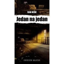 Ivan Nešić - JEDAN NA JEDAN