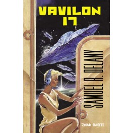 Samuel R. Delany - VAVILON 17