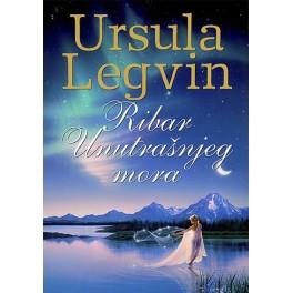 Ursula Legvin - RIBAR UNUTRAŠNJEG MORA