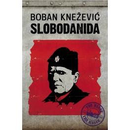 Boban Knežević - SLOBODANIDA