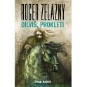 Roger Zelazny - DILVIŠ, PROKLETI