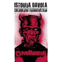 Clive Barker - ISTORIJA ĐAVOLA / ZALJUBLJENI FRANKENŠTAJN