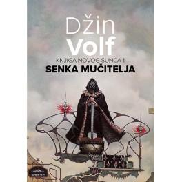 Džin Volf - SENKA MUČITELJA