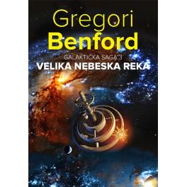 Gregori Benford - VELIKA NEBESKA REKA