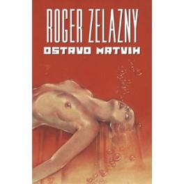 Roger Zelazny - OSTRVO MRTVIH
