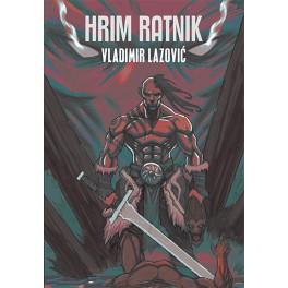 Vladimir Lazović - HRIM RATNIK