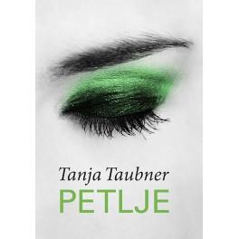 Tanja Taubner - PETLJE