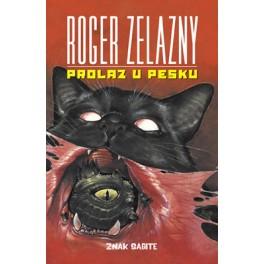 Roger Zelazny - PROLAZ U PESKU